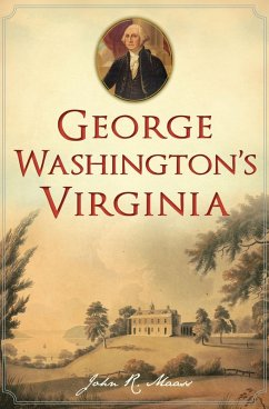 George Washington's Virginia (eBook, ePUB) - Maass, John R.