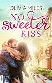 No Sweeter Kiss (eBook, ePUB)