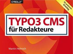 TYPO3 CMS für Redakteure (eBook, ePUB) - Helmich, Martin