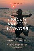 Fragen kreiert Wunder (eBook, ePUB)