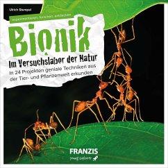 Bionik - Im Versuchslabor der Natur (eBook, ePUB) - Stempel, Ulrich E.