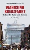 Wahnsinn Kreuzfahrt (eBook, ePUB)