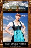 Holzkirchner G´schichten Band 5 Marie - von allen verachtet (eBook, ePUB)