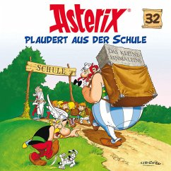 Asterix plaudert aus der Schule / Asterix Bd.32 (1 Audio-CD) - Asterix