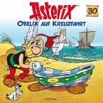Obelix auf Kreuzfahrt / Asterix Bd.30 (1 Audio-CD)