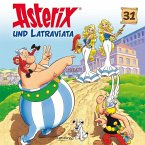 Asterix und Latraviata / Asterix Bd.31 (1 Audio-CD)
