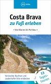 Costa Brava zu Fuß erleben