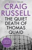 The Quiet Death of Thomas Quaid (eBook, ePUB)
