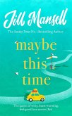 Maybe This Time (eBook, ePUB)