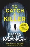 To Catch a Killer (eBook, ePUB)