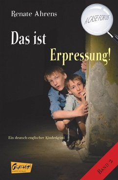 Das ist Erpressung! (eBook, ePUB) - Ahrens, Renate