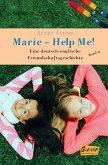 Marie - Help me! (eBook, ePUB)