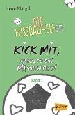 Kick mit, wenn du ein Mädchen bist! - Band 1 (eBook, ePUB)