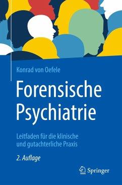Forensische Psychiatrie - Oefele, Konrad von