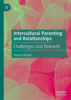 Intercultural Parenting and Relationships - Bhugun, Dharam
