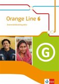 Orange Line 6. Grammatiktraining aktiv Klasse 10