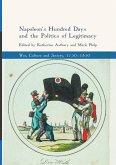 Napoleon's Hundred Days and the Politics of Legitimacy