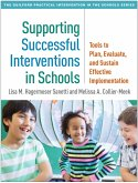 Supporting Successful Interventions in Schools (eBook, ePUB)