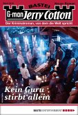 Kein Guru stirbt allein / Jerry Cotton Bd.3218 (eBook, ePUB)