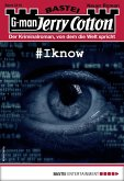 #Iknow / Jerry Cotton Bd.3219 (eBook, ePUB)