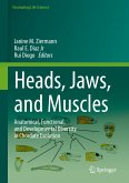 Heads, Jaws, and Muscles (eBook, PDF)