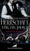 Herrschaft für ein Jahr   Erotischer SM-Roman (eBook, PDF)