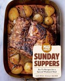 Mad Hungry: Sunday Suppers: Go-To Recipes for a Special Weekend Meal
