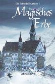 Magisches Erbe (eBook, ePUB)