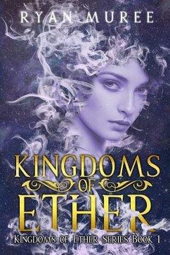 Kingdoms of Ether - Muree, Ryan