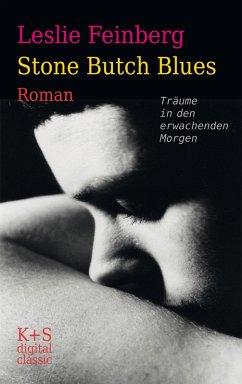 Stone Butch Blues (eBook, ePUB) - Feinberg, Leslie