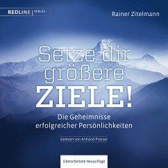 Setze dir größere Ziele! (MP3-Download) - Zitelmann, Rainer
