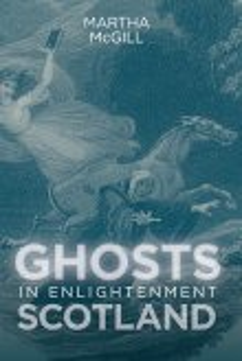 Ghosts in Enlightenment Scotland (eBook, ePUB)