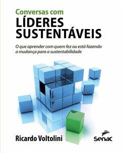 Conversas com líderes sustentáveis (eBook, ePUB) - Voltolini, Ricardo