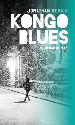Kongo Blues (eBook, ePUB) - Robijn, Jonathan