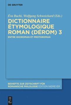 Dictionnaire Étymologique Roman (DÉRom) 3