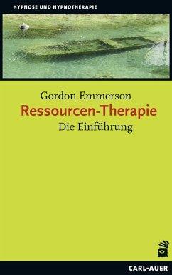 Ressourcen-Therapie - Emmerson, Gordon
