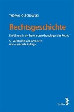 Rechtsgeschichte - Olechowski, Thomas