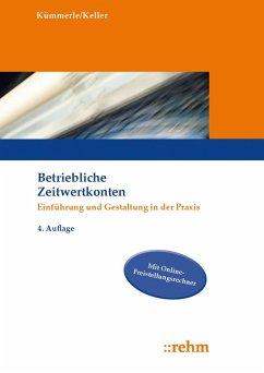Betriebliche Zeitwertkonten - Kümmerle, Katrin;Keller, Markus