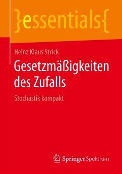 Gesetzmäßigkeiten des Zufalls - Strick, Heinz Klaus
