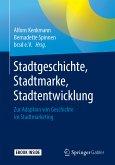 Stadtgeschichte, Stadtmarke, Stadtentwicklung (eBook, PDF)