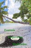 Fantasie - Inspiration - Meditation (eBook, ePUB)