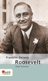 Franklin Delano Roosevelt (eBook, ePUB)