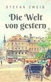 Die Welt von gestern (eBook, ePUB)