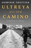 Ultreya auf dem Camino (eBook, ePUB)