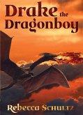 Drake the Dragonboy (eBook, ePUB)