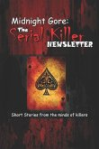 Midnight Gore: The Serial Killer Newsletter: Short Stories from the Minds of Killers