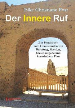 Der Innere Ruf (eBook, ePUB) - Post, Elke Christiane