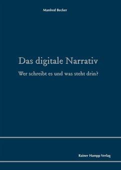 Das digitale Narrativ (eBook, PDF) - Becker, Manfred