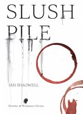 Slush Pile (eBook, ePUB)