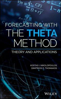 Forecasting With The Theta Method (eBook, ePUB) - Nikolopoulos, Konstantinos (Kostas); Thomakos, Dimitrios D.